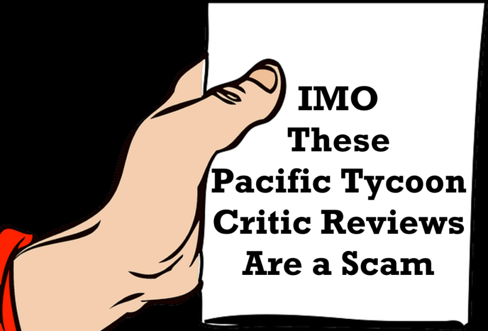 pacific tycoon critic review scam